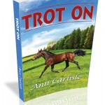 Trot On by Ann Carlisle