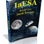 IaESA Book One: Dark Energy by J. L. Quaranto
