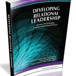 Developing Relational Leadership by Hornstrup, Loehr-Petersen, Madsen, Johansen and Jensen