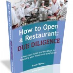 How to Open a Restaurant: Due Diligence by Frank Stocco