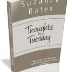 Thoughts for Tuesday by Suzanne Bates