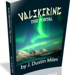 Valskering: The Portal by J. Dustin Miles