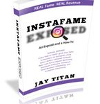 Instafame EXPOSED by Jay Titan