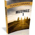 Musings 1 by Tuggy Canard