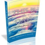 This is the Day! by Deborah S. Glover