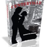 Centerville by Otto Wiegand - book cover. The author wanted a photo of a 1980s couple in love standing by their favorite tree stump. There were no photos available. The designer took a photo of a stump, manipulated it in Photoshop and added the silhouette of the young couple. Giving it a black and white color scheme gave it the old fashioned look.